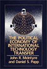 The Political Economy of International Technology Transfer : Conference on Technology Transfer in the Modern World : Papers - John McIntyre