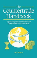 The Countertrade Handbook - Dick Francis