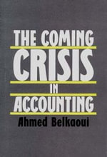 The Coming Crisis in Accounting - Ahmed Riahi-Belkaoui