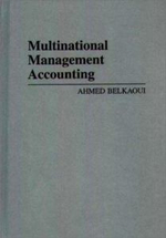 Multinational Management Accounting - Ahmed Riahi-Belkaoui