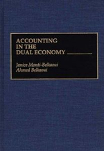 Accounting in the Dual Economy - Janice Monti-Belkaoui