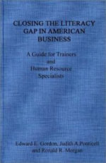 Closing the Literacy Gap in American Business : A Guide for Trainers and Human Resource Specialists - Edward E. Gordon