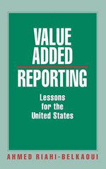 Value Added Reporting : Lessons for the United States - Ahmed Riahi-Belkaoui
