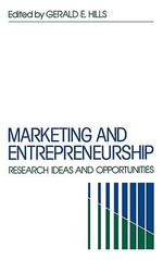 Marketing and Entrepreneurship : Research Ideas and Opportunities