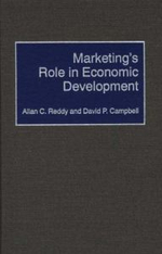 Marketing's Role in Economic Development - Allan C. Reddy