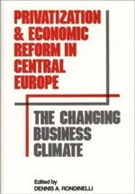 Privatization and Economic Reform in Central Europe : The Changing Business Climate