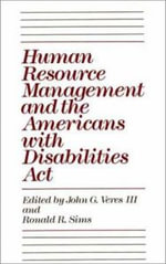 Human Resource Management and the Americans with Disabilities Act :  Regulating Workplace Health and Safety in the Eur...