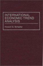 International Economic Trend Analysis - Howard G. Schaefer