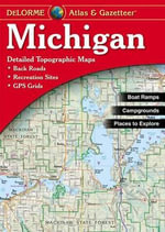 Michigan Street Atlas : Detailed Maps of the Entire State - Rand McNally