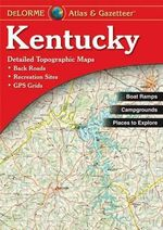 Kentucky - Delorme 2nd : Detailed Maps of the Entire State - Rand McNally