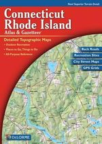 Connecticut /Rhode Island Atlas & Gazetteer - Rand McNally