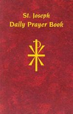 Saint Joseph Daily Prayerbook - Catholic Church