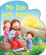 My Day with Jesus - Catholic Book Publishing Co