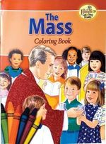 The Mass - Catholic Book Publishing Co
