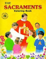 Sacraments - Catholic Book Publishing Co