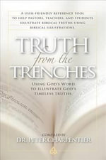 Truth from the Trenches - Peter Charpentier
