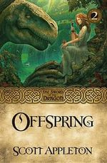 Offspring : Sword of the Dragon - Scott Appleton
