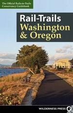 Rail-Trails Washington and Oregon : Rail-Trails - Rails-to-Trails-Conservancy