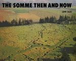 The Somme : Then and Now - John Giles