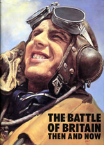 The Battle of Britain : Then and Now