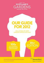 Scotland's Gardens Guide for 2012 - Scotland's Gardens