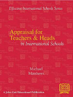 Appraisal for Teachers and Heads in International Schools - Michael Matthews