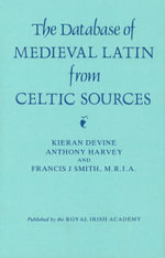 Data-Base of Medieval Latin from Celtic Sources - K. Devine
