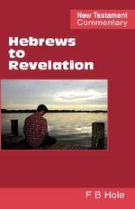 Hebrews to Revelation - Frank B. Hole