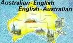 Australian-English, English-Australian : A Two-way Glossary of Words in Daily Use on Both S...