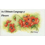 Ultimate Language of Flowers - Rob Cassey