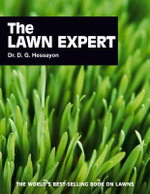 The Lawn Expert : The World's Best-selling Book on Lawns - D. G. Hessayon