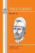 History of the Peloponnesian War : Bk. 2 - Thucydides