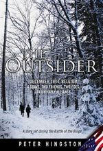 The Outsider : December 1944, Belgium - Peter Hingston