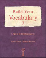 Build Your Vocabulary 3: No.3 : Upper Intermediate - Mark Powell