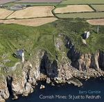 Cornish Mines : St. Just to Redruth - Barry Gamble