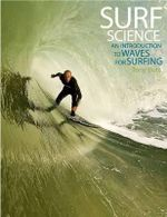 Surf Science : An Introduction to Waves for Surfing - Tony Butt