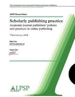Scholarly Publishing Practice Third Survey 2008 - John Cox