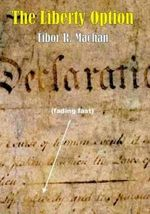 The Liberty Option : Societas - Tibor R. Machan
