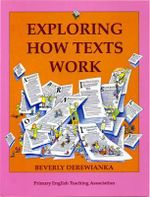 Exploring How Texts Work - Beverly Derewianka