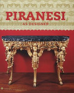 Piranesi as Designer - Sarah E. Lawrence