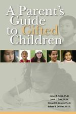 A Parent's Guide to Gifted Children : An Economic Analysis - James T Webb