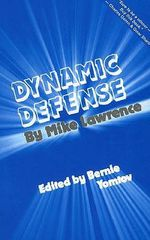 Dynamic Defense - Mike Lawrence