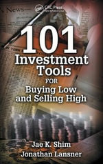 101 Investment Tools for Buying and Selling High - Dr. Jae K. Shim