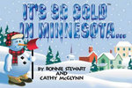 It's So Cold in Minnesota : Its So Cold in ... - Bonnie Stewart