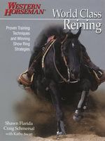 World Class Reining : Western Horseman - Shawn et al Flarida