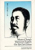Master Cheng's 13 Chapters on Tai Chi Chuan - Cheng Man-ch'ing