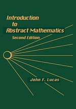 Introduction to Abstract Mathematics : Fundamentals of Theoretical Computer Science - John F. Lucas