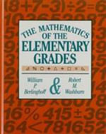 The Mathematics of the Elementary Grades : A Gentle History for Teachers and Others - William P. Berlinghoff