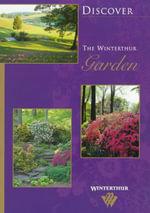 Discover the Winterthur Garden : Discover Winterthur - Denise Magnani
