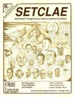 SETCLAE, Kindergarten : Self-Esteem Through Culture Leads to Academic Excellence - Jawanza Kunjufu